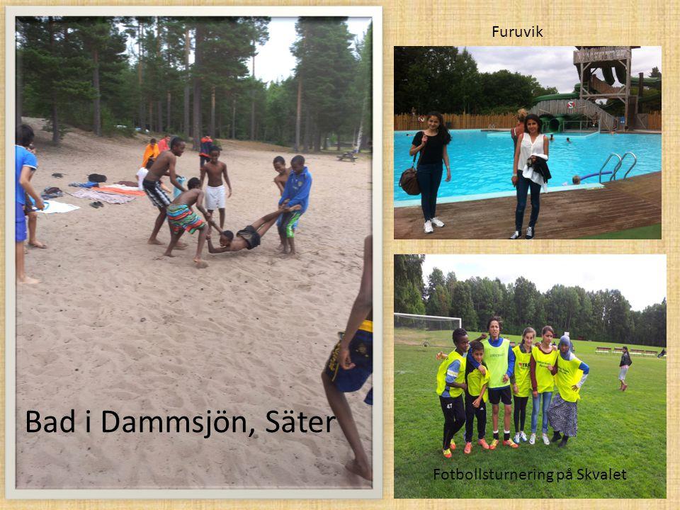Bad i Dammsjön, Säter Fotbollsturnering på Skvalet Furuvik