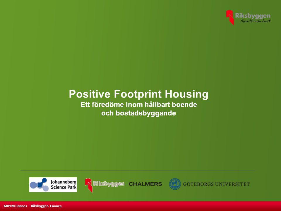 MIPIM Cannes – Riksbyggen Cannes Positive Footprint Housing Ett föredöme inom hållbart boende och bostadsbyggande