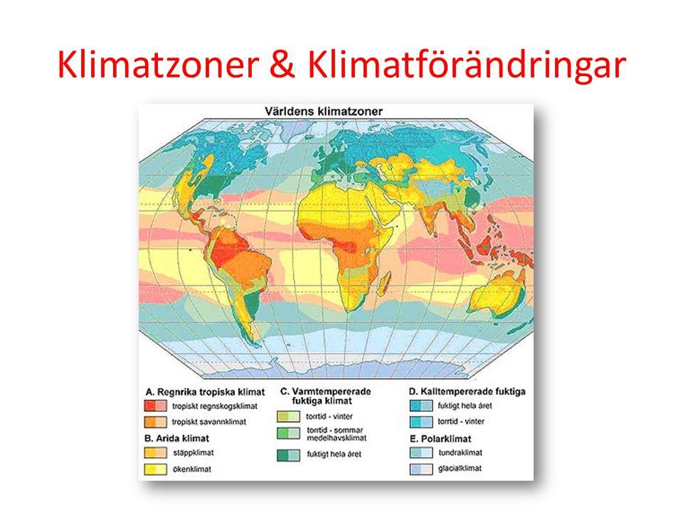 Klimatzoner & Klimatförändringar