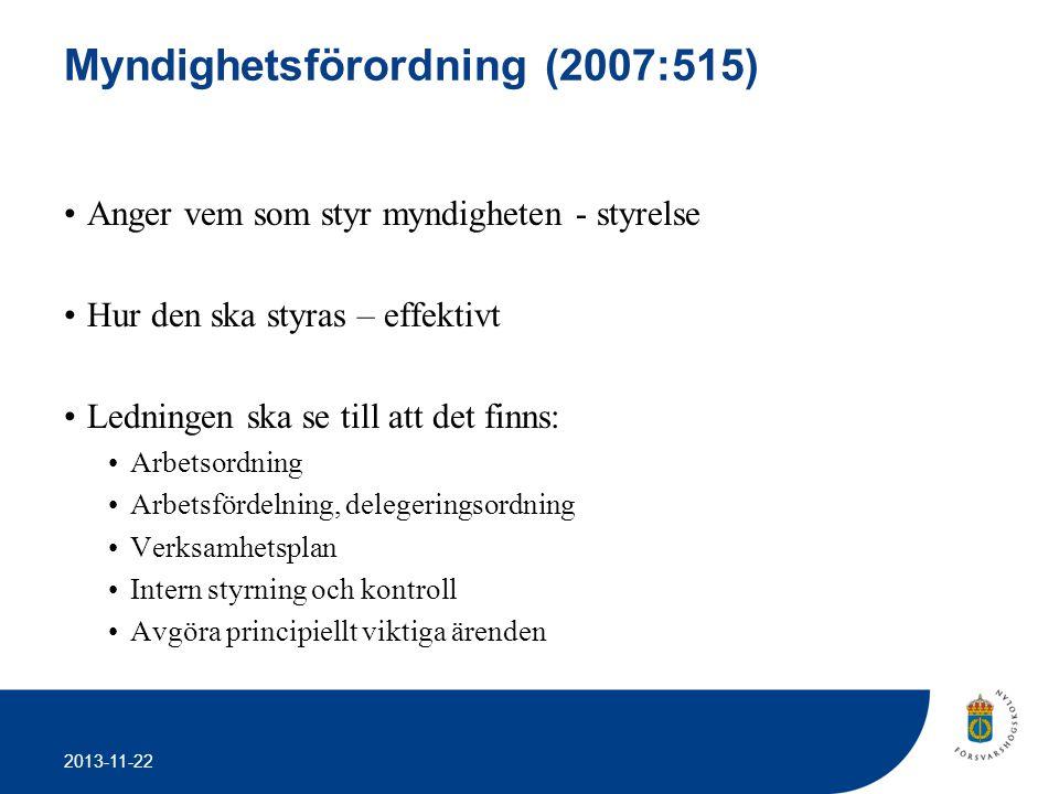 2013-11-22 Förordning (2000:606) om myndigheters bokföring Bokföringen ska följa: •god redovisningssed.