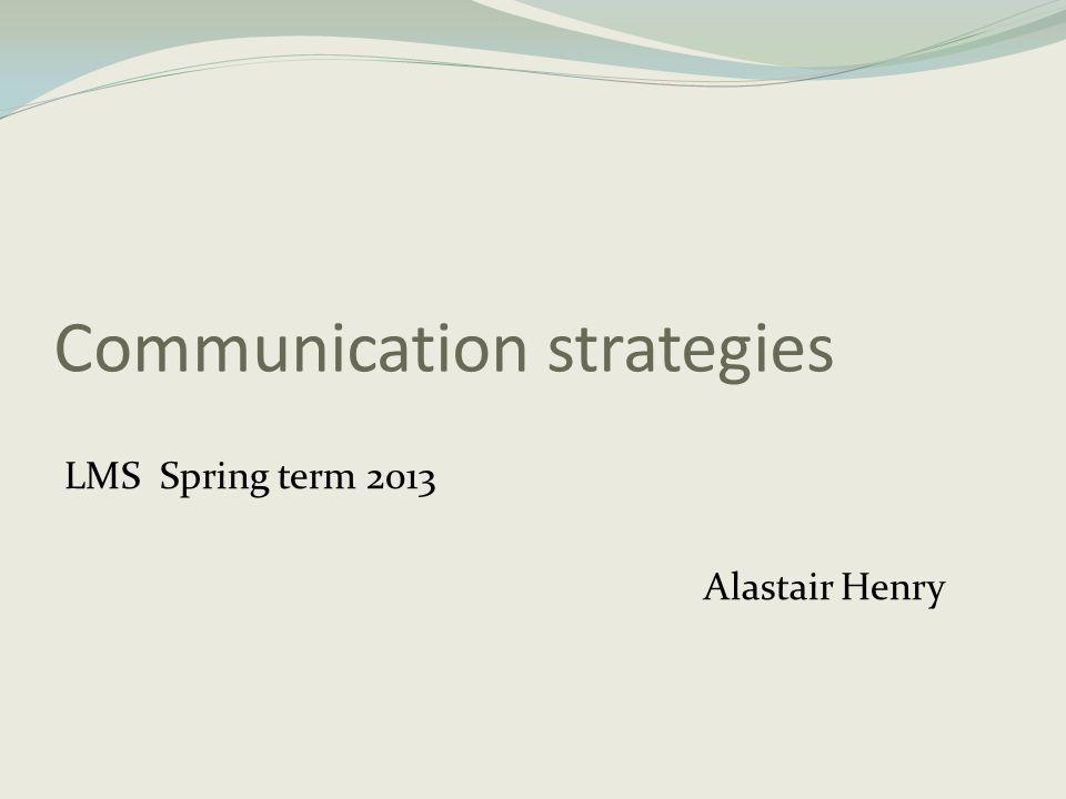 Strategier vid interaktion I de högre årskurserna handlar strategierna vid interaktion om att kunna bidra till och aktivt medverka i samtal genom att ta initiativ till interaktion, ge bekräftelse, ställa följdfrågor, ta initiativ till nya frågeställningar och ämnesområden samt för att avsluta samtalet.