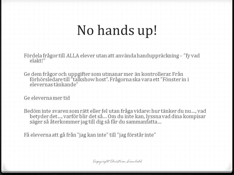 """No hands up! Fördela frågor till ALLA elever utan att använda handuppräckning – """"fy vad elakt!"""" Ge dem frågor och uppgifter som utmanar mer än kontrol"""