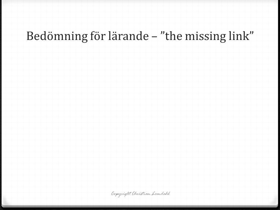 """Bedömning för lärande – """"the missing link"""""""