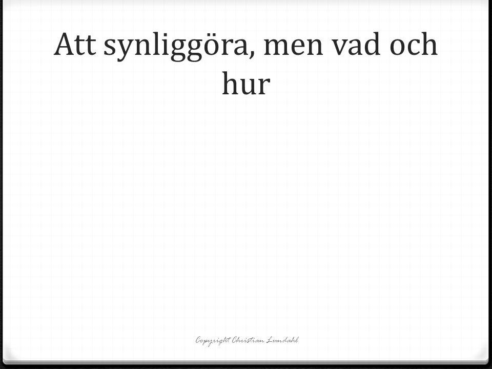 Bedömning och kunskapssyn Copyright Christian Lundahl