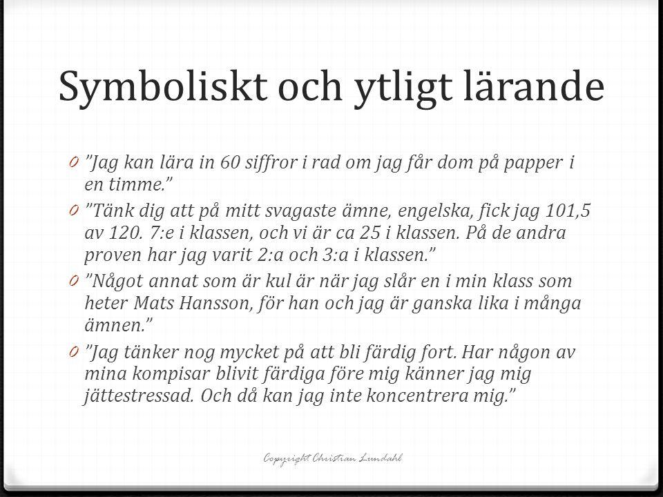 Copyright Christian Lundahl Lästips Följ även min blogg: www.skoloverstyrelsen.se, hemsida: www.bedomningforlarande.se, Twitter: @DrLundahlwww.skoloverstyrelsen.sewww.bedomningforlarande.se