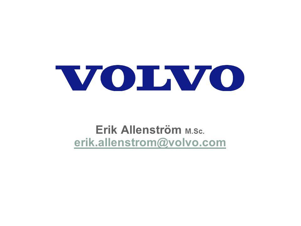 Erik Allenström M.Sc. erik.allenstrom@volvo.com erik.allenstrom@volvo.com