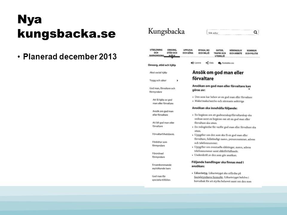 Nya kungsbacka.se •Planerad december 2013