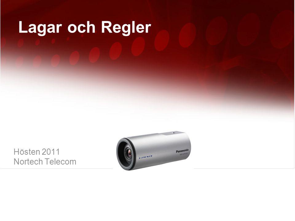 Lagar och Regler Hösten 2011 Nortech Telecom