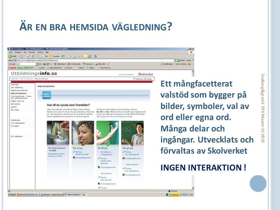 Ä R ETT WEBBASERAT INTRESSETEST VÄGLEDNING .