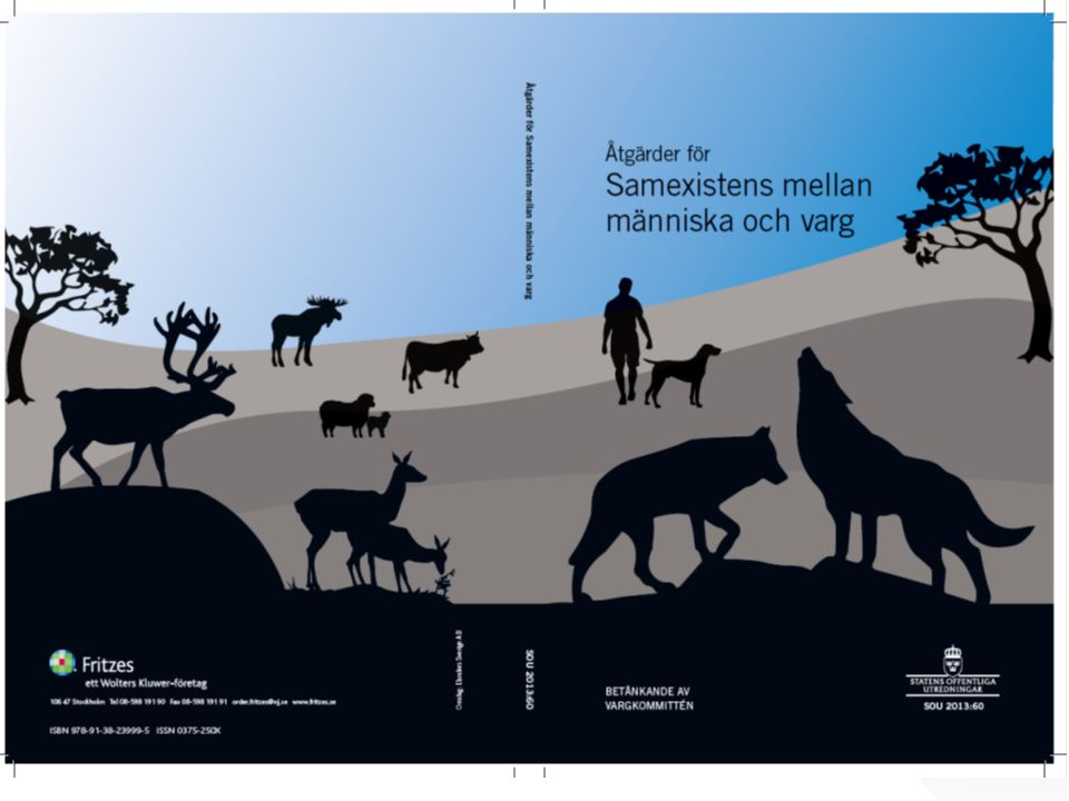 Socioekonomi Enveco miljöekonomi AB genomförde en samhällsekonomisk analys kopplad till rovdjursförekomst, bilaga 4 Uppdraget: Att genomföra en analys av såväl kostnader som nyttor som förekomst av de stora rovdjuren medför för samhället.