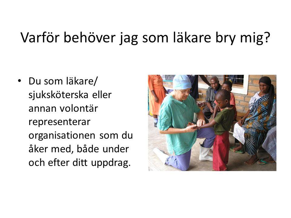 Skandinaviska Läkarbanken - Kristen värdegrund - Ideell förening med medlemmar - Årsmöte väljer styrelse -Finansieras av Erikshjälpen (95%) - Marknadsföring från SLB och Erikshjälpen - Läkare och specialutbildade sjuksköterskor* www.lakarbanken.org www.erikshjalpen.se/lakarbanken Rotarys Läkarbank - Rotarys värdegrund: Service above self - Stiftelse, nära Rotary - Rotary Sverige väljer styrelse - Finansieras genom insamlingar från Rotaryklubbar -Viktigt marknadsföringsarbete i klubbarna - läkarna viktiga.