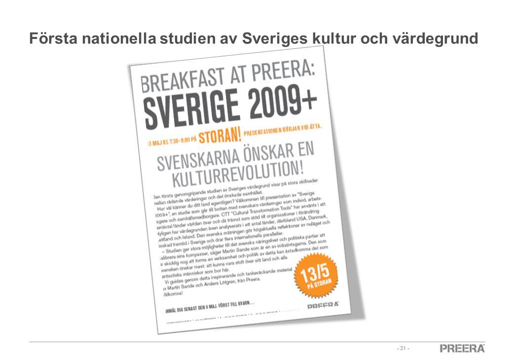 - 31 - Första nationella studien av Sveriges kultur och värdegrund