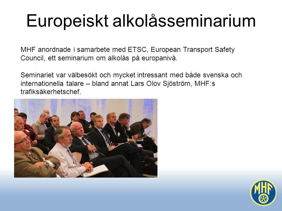 Europeiskt alkolåsseminarium MHF anordnade i samarbete med ETSC, European Transport Safety Council, ett seminarium om alkolås på europanivå.