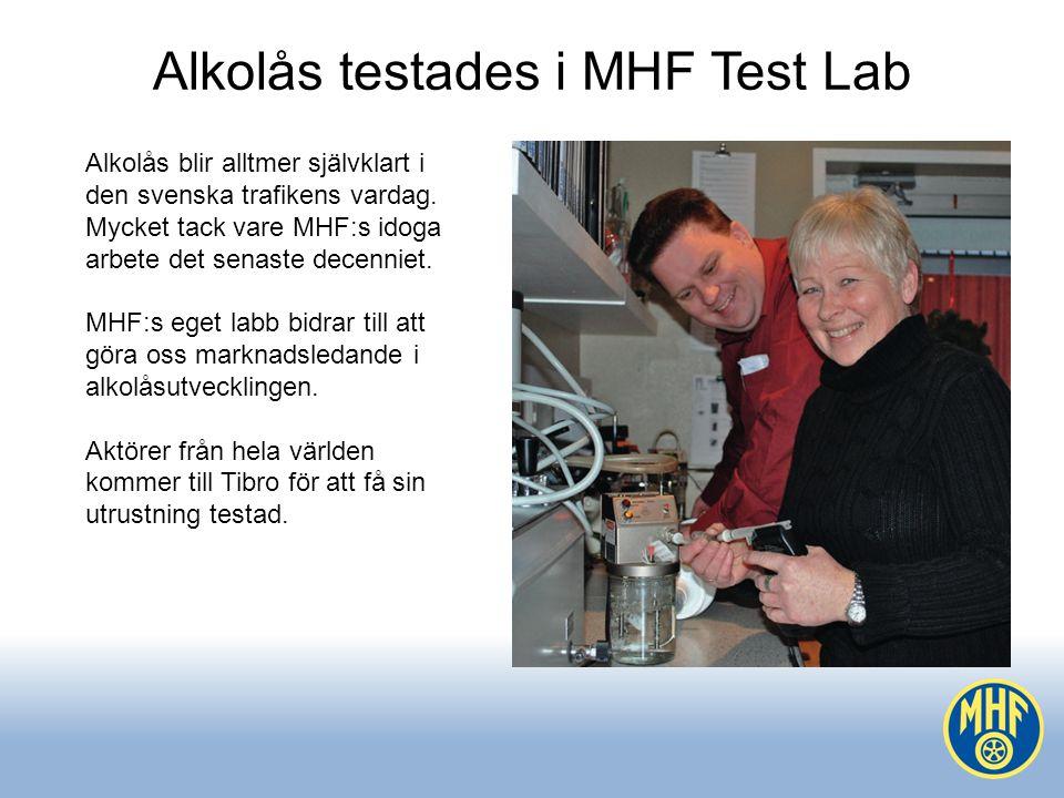 Alkolås testades i MHF Test Lab Alkolås blir alltmer självklart i den svenska trafikens vardag.