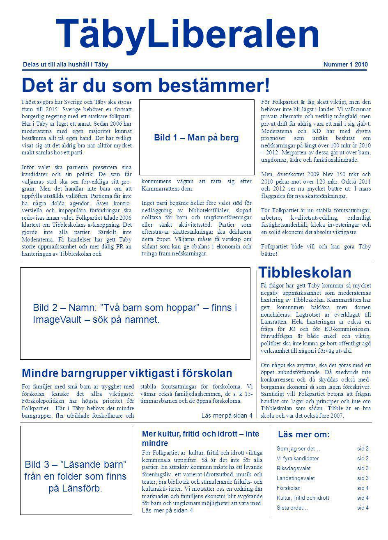 Folkpartiet i Täby ser fram emot höstens val.