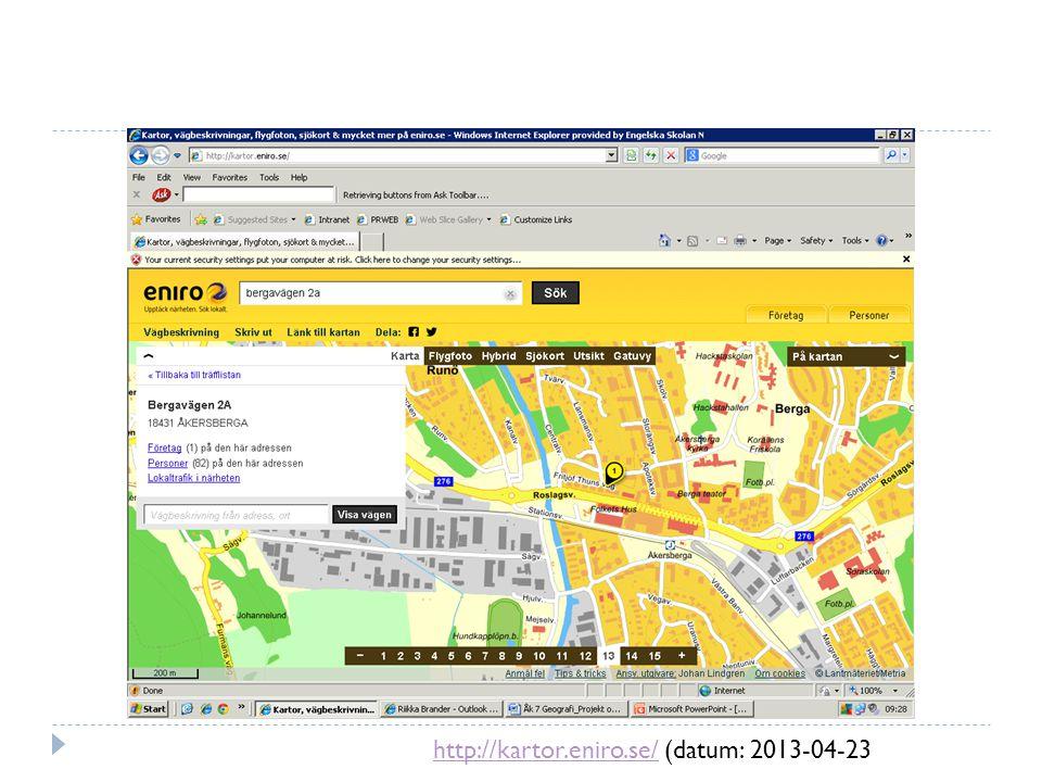 http://kartor.eniro.se/http://kartor.eniro.se/ (datum: 2013-04-23