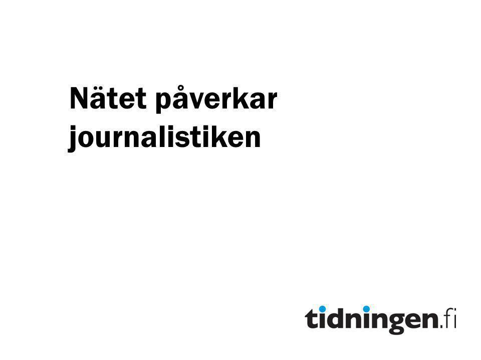 Nätet påverkar journalistiken