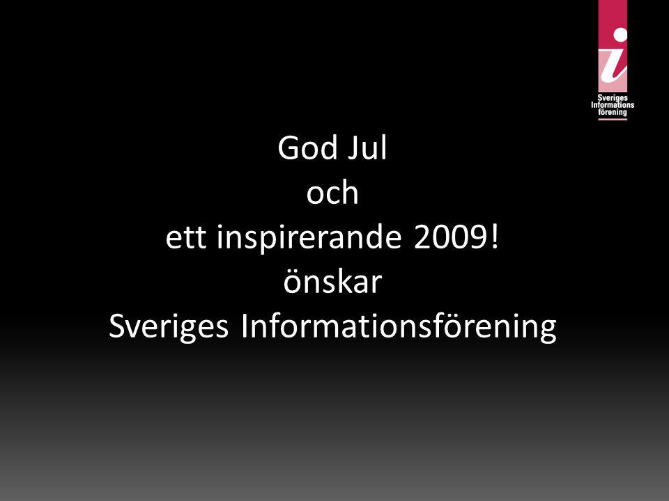 God Jul och ett inspirerande 2009! önskar Sveriges Informationsförening