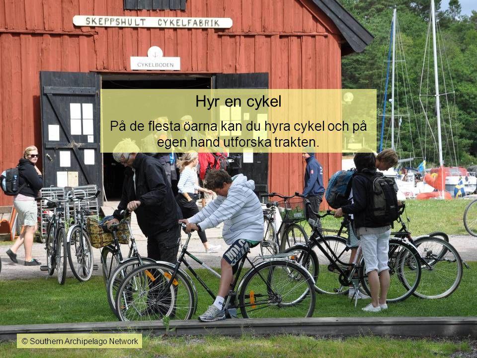 Hyr en cykel På de flesta öarna kan du hyra cykel och på egen hand utforska trakten. © Southern Archipelago Network