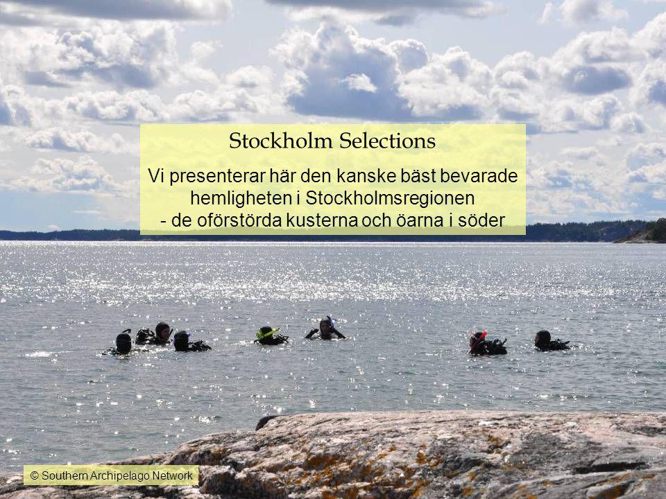 Stockholm Selections Vi presenterar här den kanske bäst bevarade hemligheten i Stockholmsregionen - de oförstörda kusterna och öarna i söder © Souther