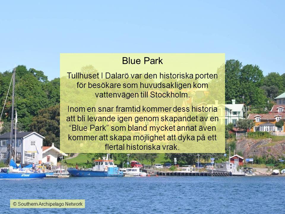 Blue Park Tullhuset I Dalarö var den historiska porten för besökare som huvudsakligen kom vattenvägen till Stockholm. Inom en snar framtid kommer dess