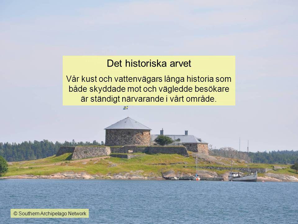 Det historiska arvet Vår kust och vattenvägars långa historia som både skyddade mot och vägledde besökare är ständigt närvarande i vårt område. © Sout