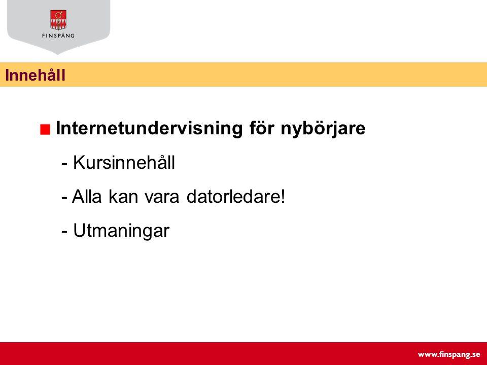 www.finspang.se Långsamt tempo • Se till så att alla hänger med.