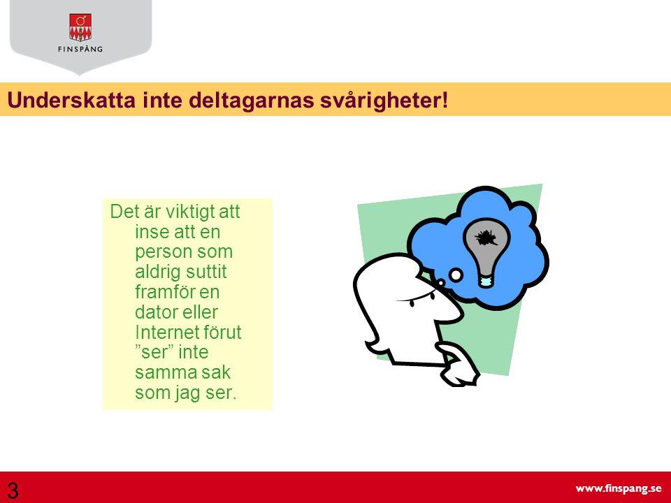 www.finspang.se Gensvar Bra med små grupper Vill gärna gå fortsättningskurs i bibliotekets regi.