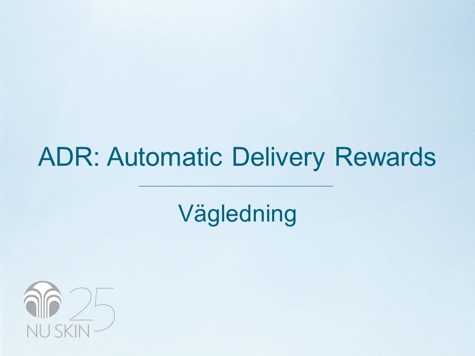 ADR: Automatic Delivery Rewards Vägledning