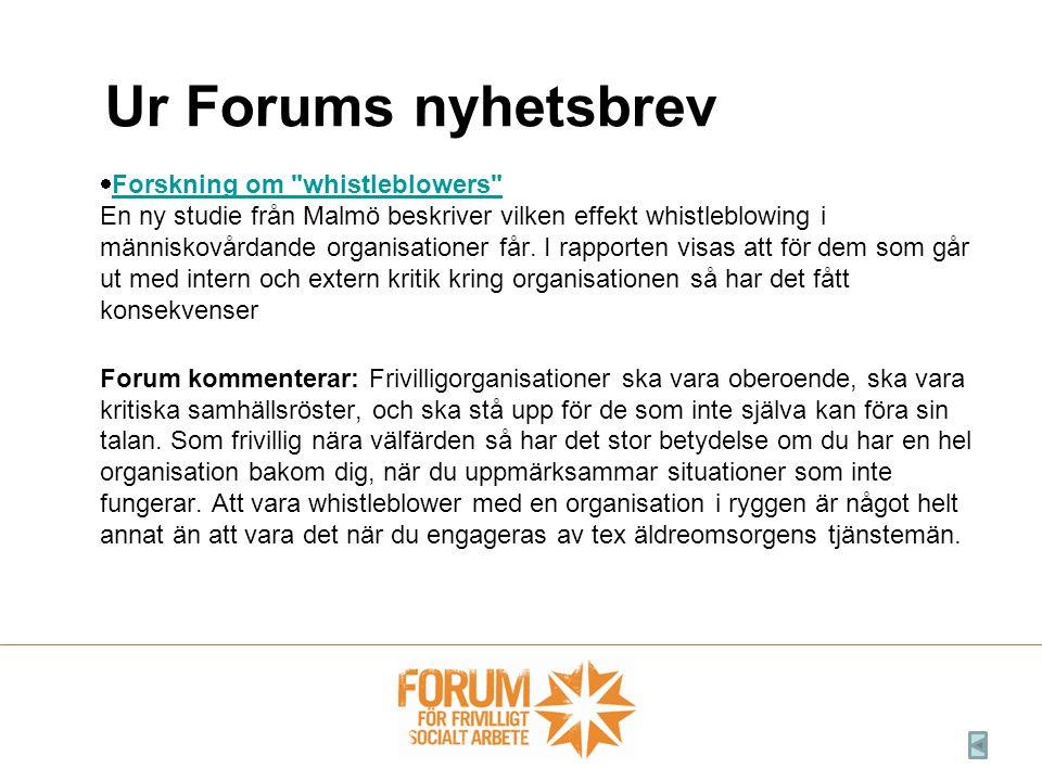  Forskning om whistleblowers En ny studie från Malmö beskriver vilken effekt whistleblowing i människovårdande organisationer får.
