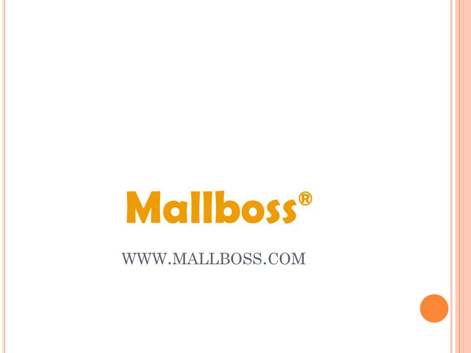 WWW. MALLBOSS. COM