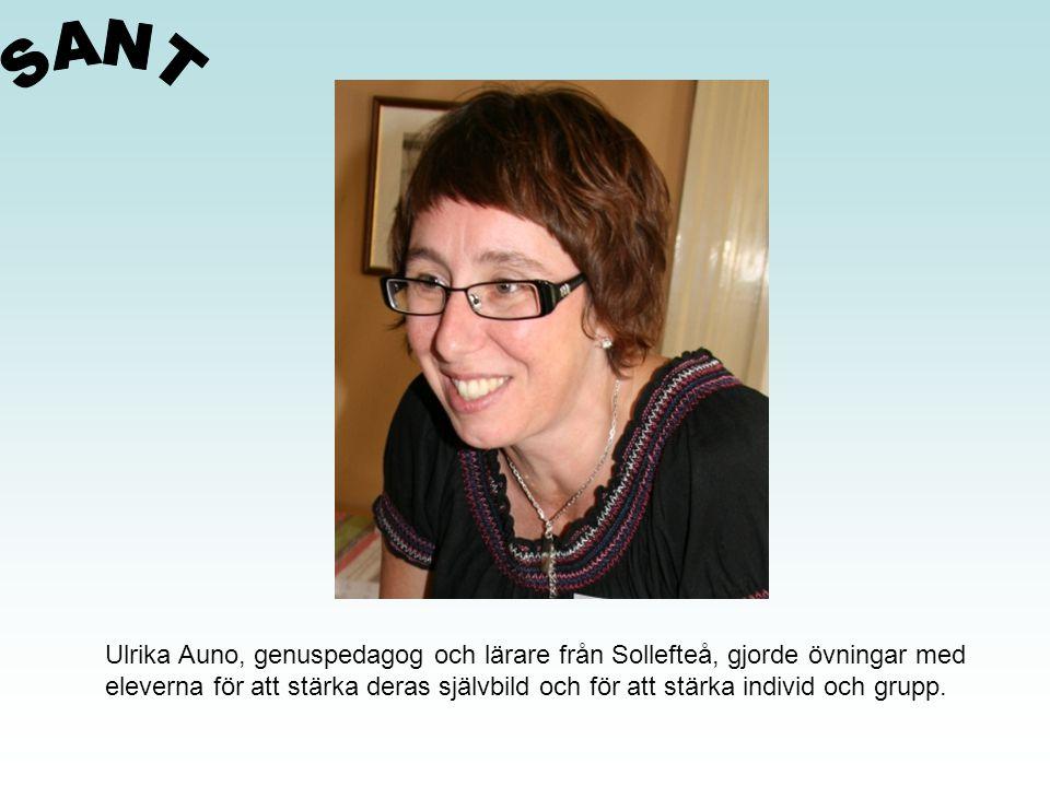 Ulrika Auno, genuspedagog och lärare från Sollefteå, gjorde övningar med eleverna för att stärka deras självbild och för att stärka individ och grupp.