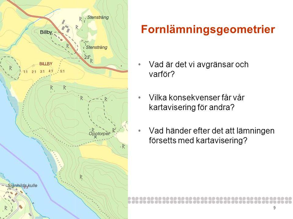 102014-06-20 Leverans av geografiska data •Geografisk data för lämningens utbredning levereras i form av en shape-fil.