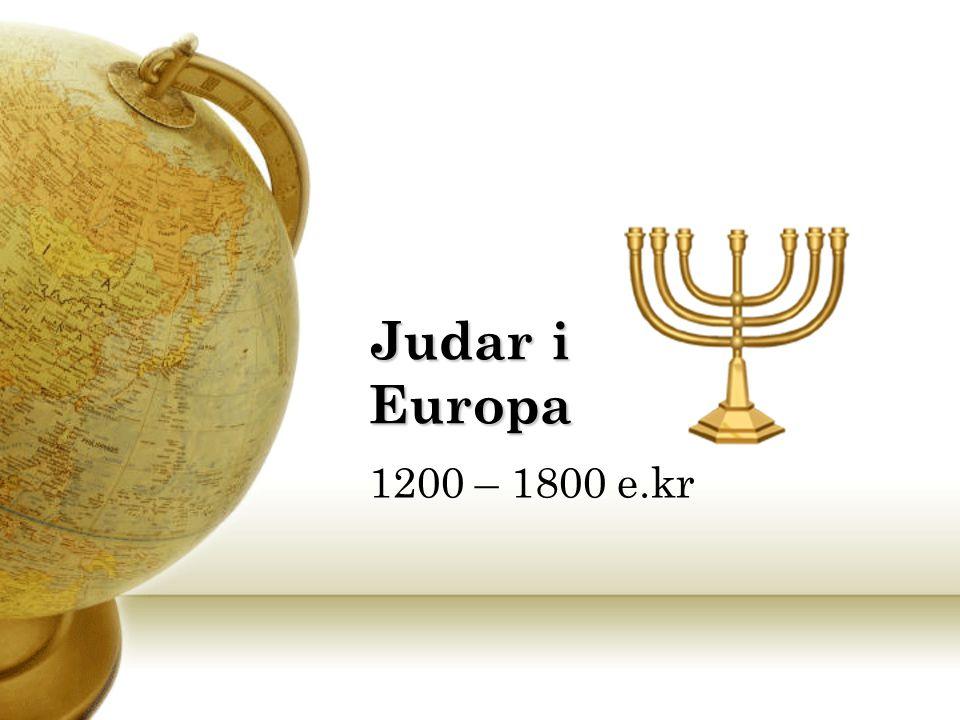 Judar i Europa 1200 – 1800 e.kr