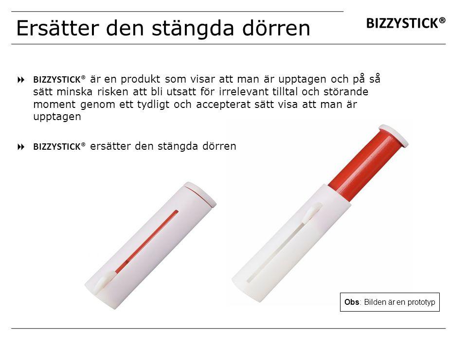 Ersätter den stängda dörren  BIZZYSTICK® är en produkt som visar att man är upptagen och på så sätt minska risken att bli utsatt för irrelevant tillt