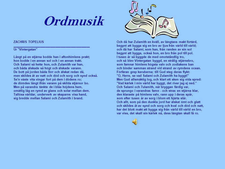 Ordmusik ZACHRIS TOPELIUS _____________________________________________ Ur