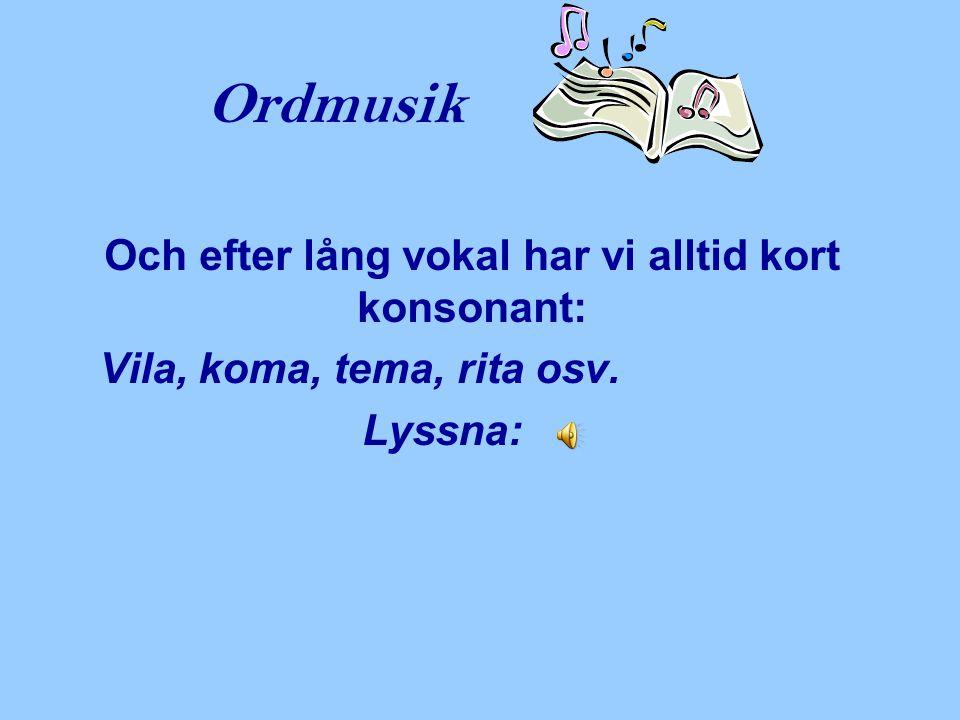 Ordmusik Nu följer ett antal dikter om, just det, KÄRLEK, alla skrivna av svenska poeter.