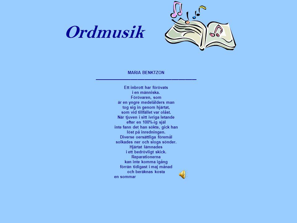 Ordmusik BO BERGMAN _____________________________________________ Flickan under nymånen Jag har nigit för nymånens skära.