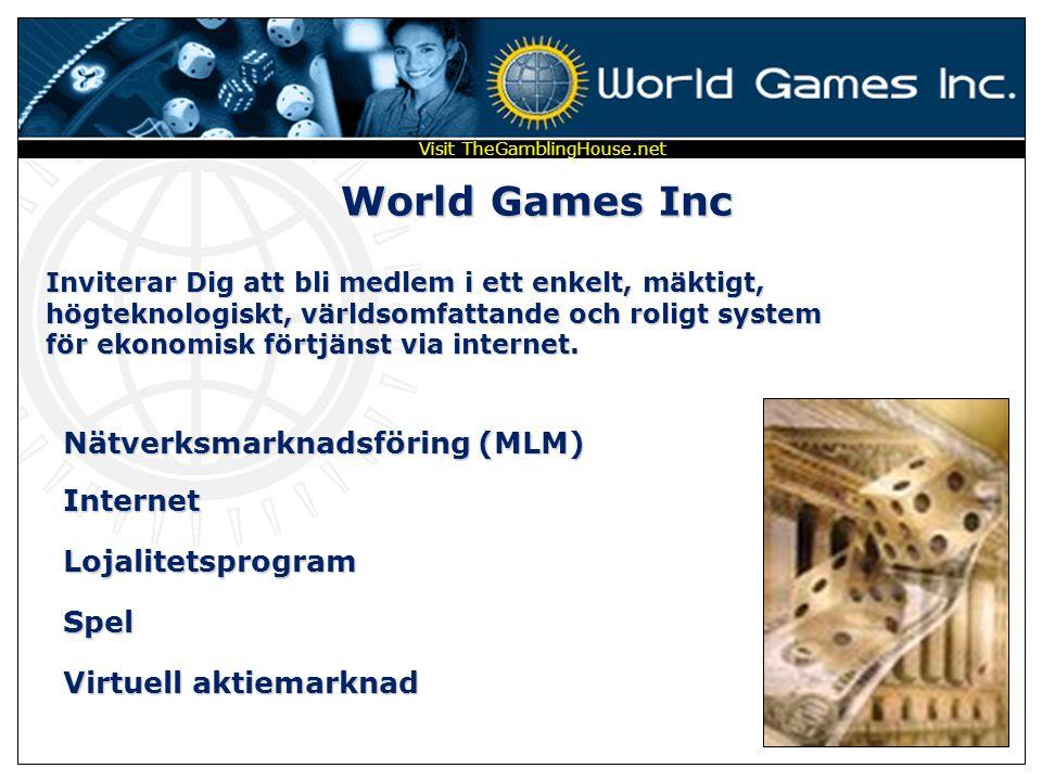 """Med World Games Inc kan Du ha roligt samtidigt som Du """"Förverkligar Dina drömmar"""" Visit TheGamblingHouse.net"""