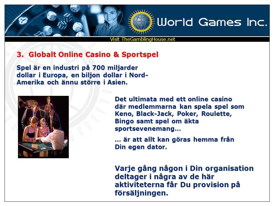 1. Globalt lotteri – Sweepstakes 8 Föreställ Dig storleken på ett världsomfattande lotteri, där 26 medlemmar vinner varje vecka… Fem vinstklasser för