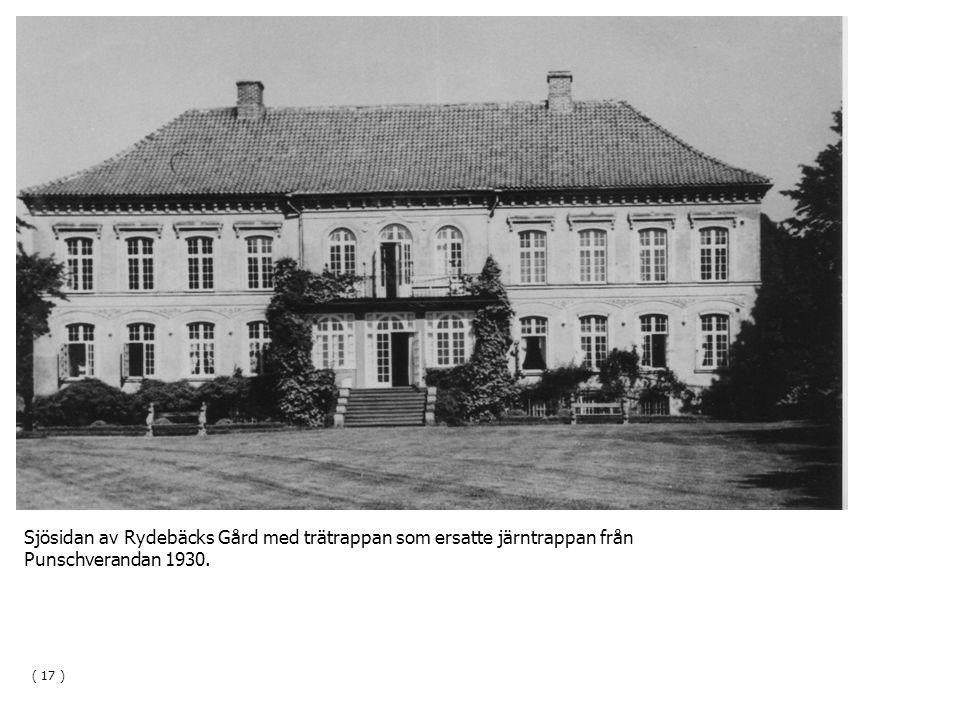 Sjösidan av Rydebäcks Gård med trätrappan som ersatte järntrappan från Punschverandan 1930. ( 17 )