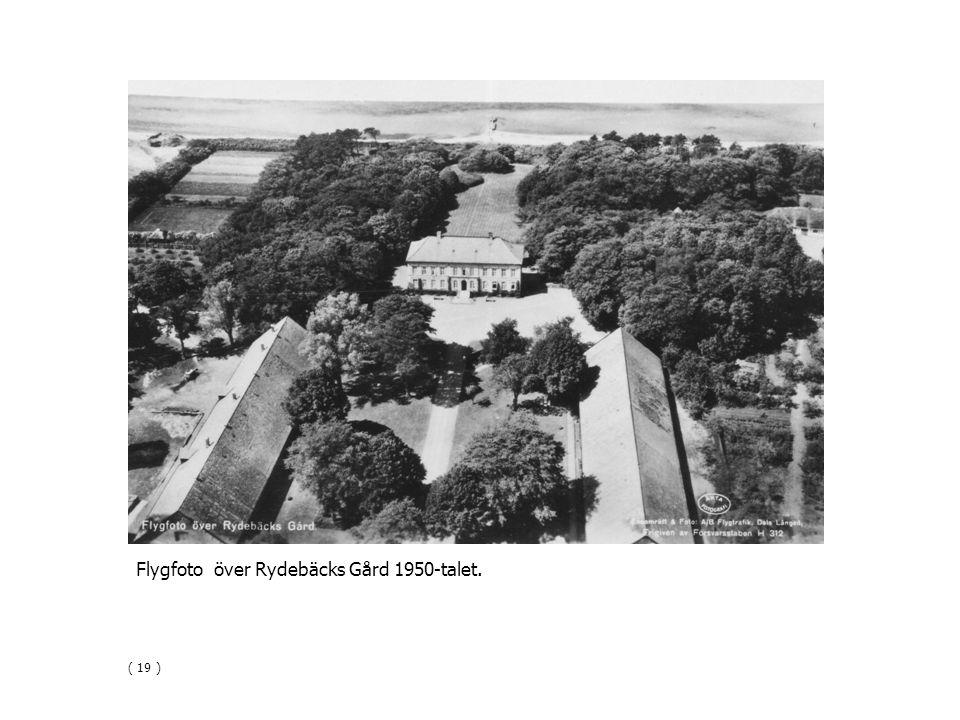 Flygfoto över Rydebäcks Gård 1950-talet. ( 19 )