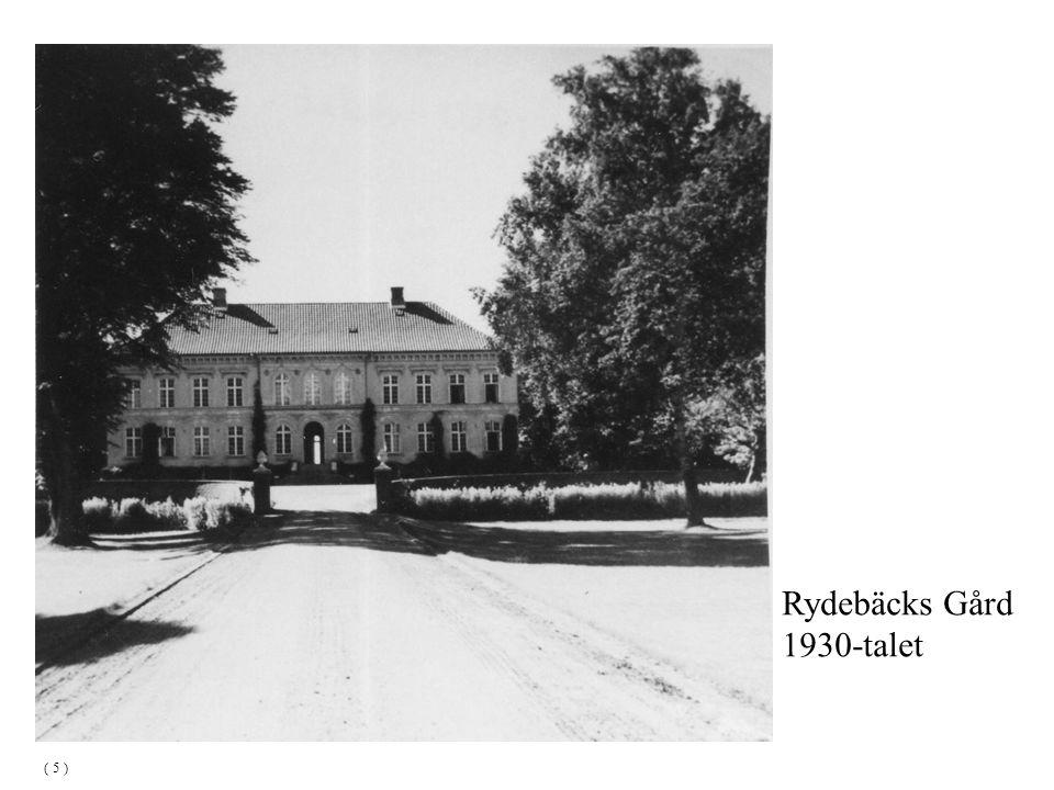 Rydebäcks Gård 1930-talet ( 5 )