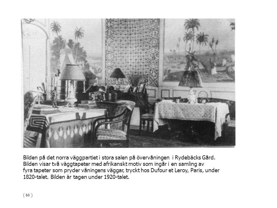 Bilden på det norra väggpartiet i stora salen på övervåningen i Rydebäcks Gård. Bilden visar två väggtapeter med afrikanskt motiv som ingår i en samli