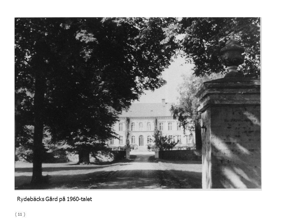 Rydebäcks Gård på 1960-talet ( 11 )