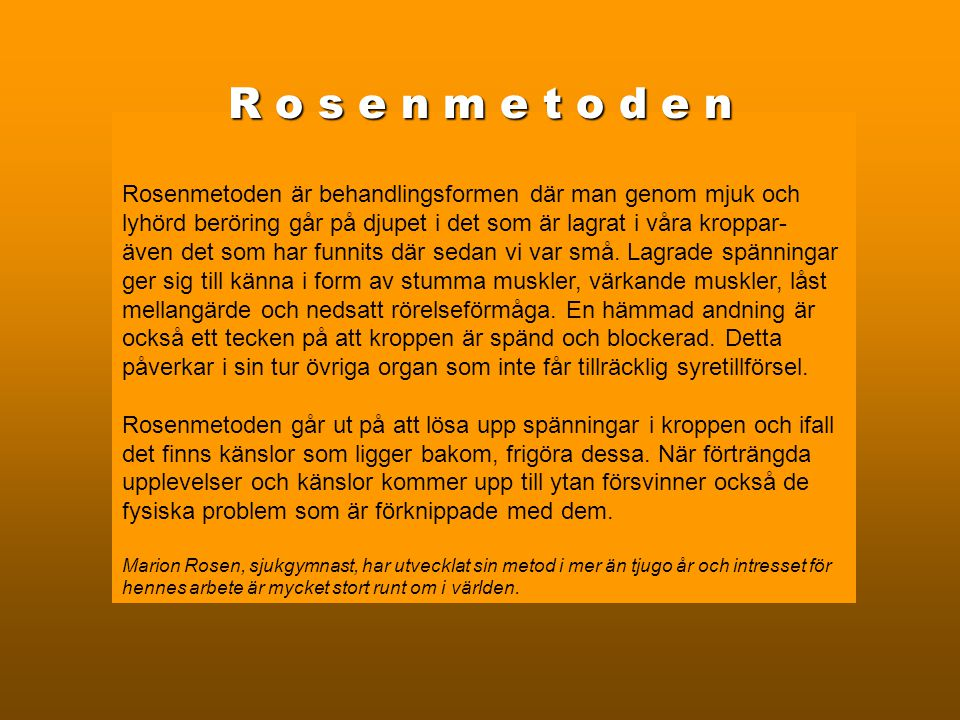 M A S S A G E M A S S A G E Anki Ångman Rosenterapeut Klassisk Aromaterapeut