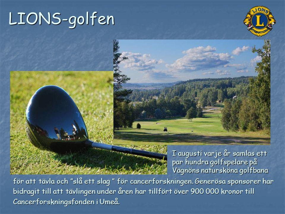 """LIONS-golfen för att tävla och """"slå ett slag """" för cancerforskningen. Generösa sponsorer har bidragit till att tävlingen under åren har tillfört över"""