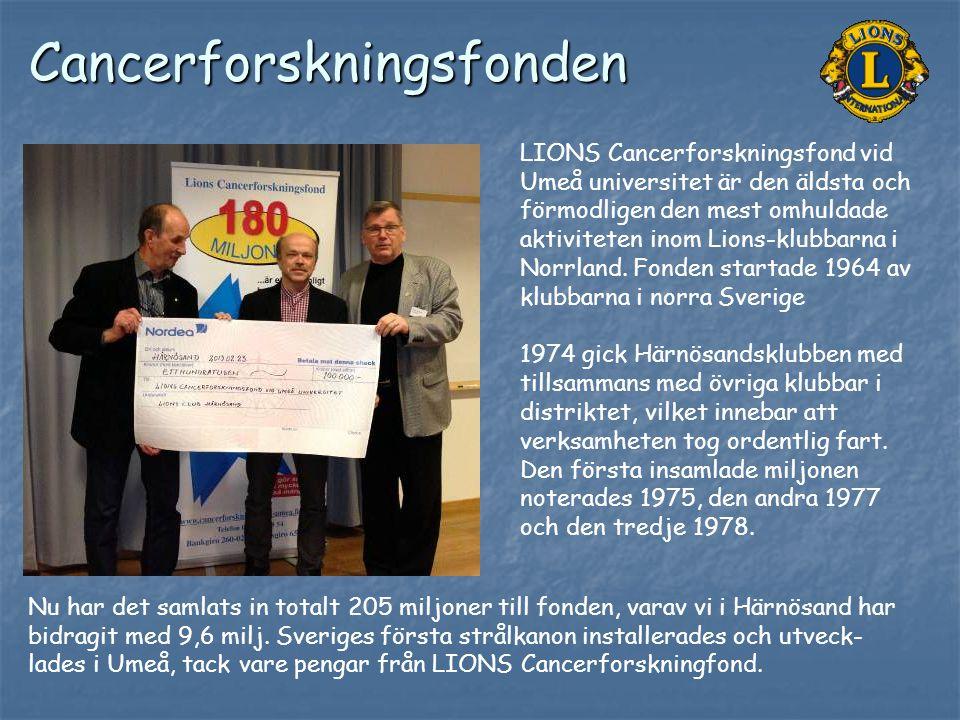 Cancerforskningsfonden LIONS Cancerforskningsfond vid Umeå universitet är den äldsta och förmodligen den mest omhuldade aktiviteten inom Lions-klubbar