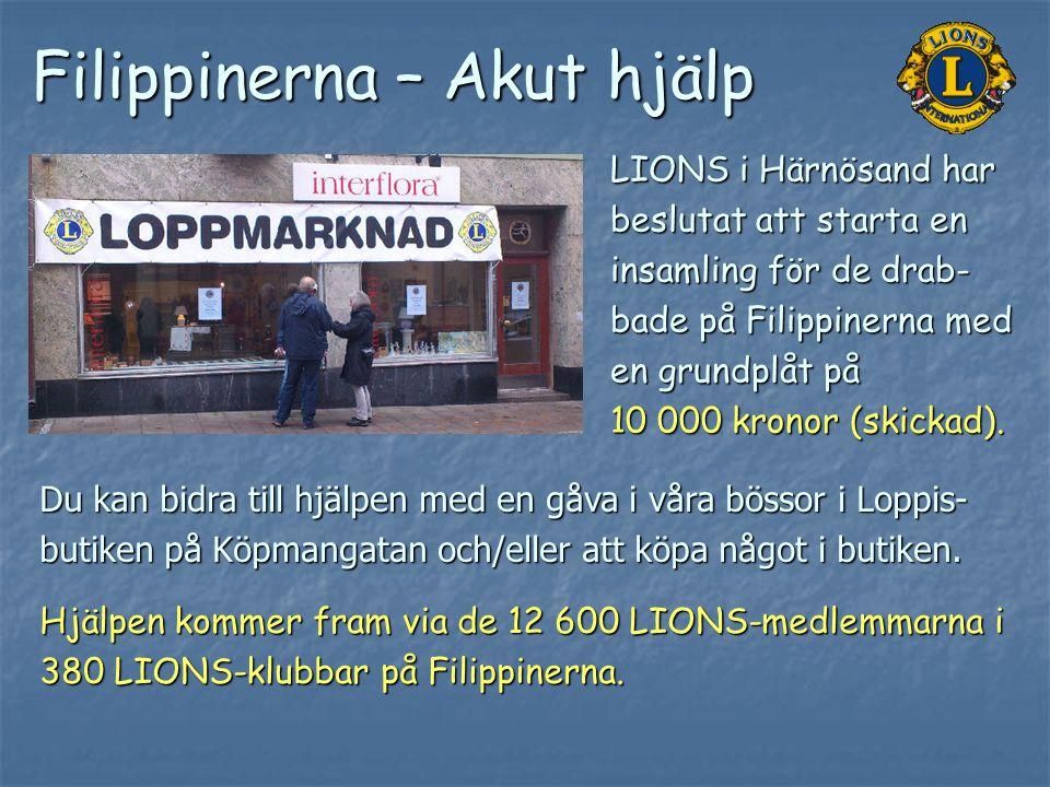 Du kan bidra till hjälpen med en gåva i våra bössor i Loppis- butiken på Köpmangatan och/eller att köpa något i butiken. Hjälpen kommer fram via de 12