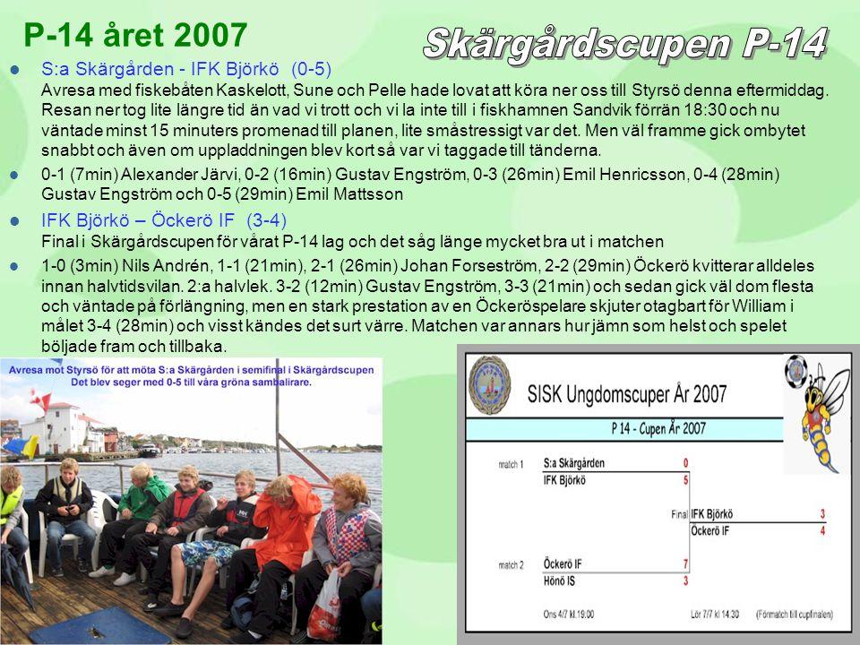  S:a Skärgården - IFK Björkö (0-5) Avresa med fiskebåten Kaskelott, Sune och Pelle hade lovat att köra ner oss till Styrsö denna eftermiddag. Resan n